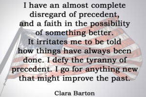 [No.35] Clara Barton on the Possibility of Something Better