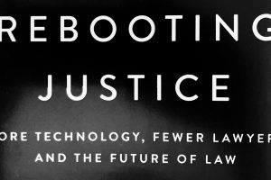 """""""Rebooting Justice"""" Endeavors to Improve the Legal System"""