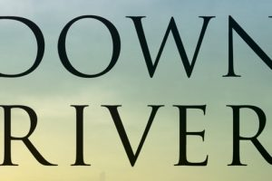 "Review of John Hart's ""Down River"""
